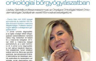 Nélkülözhetetlen az onkológiai bőrgyógyászatban